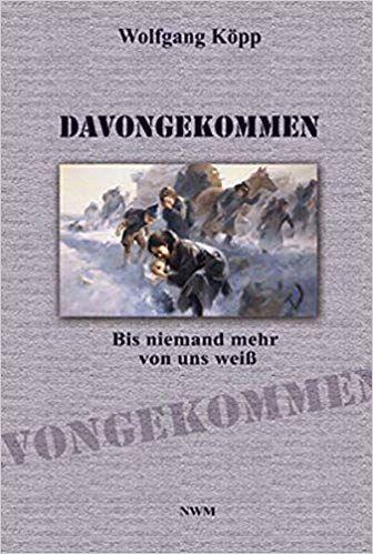 Köpp, Ostpreußen, Vertriebene, Tatsachenberichte 2. Weltkreieg, Kriegskindheit, Flucht, Vertreibung
