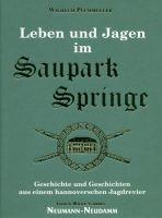 Puchmüller, Leben und Jagd im Saupark Springe