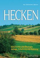 Kurz,Machatschek,Iglhauser,Hecken,Landschaft,Ökologie,Pflege,Bewirtschaftung,Holzwirtschaft,