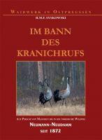 Syskowski, Im Bann des Kranichrufs, Jagderzählungen, Belletristik, Jagdbelletristik,