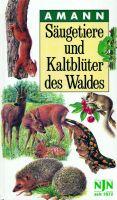 Amann - Säugetiere und Kaltblüter,Bestimmungsbuch, Säugetiere, Amann