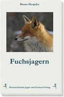 Bruno Hespeler, Fuchsjagd, Niederwild, Raubwildjagd