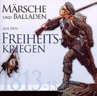 Märsche und Balladen aus den Freiheitskriegen, Armeemärsche, Krieg, Musik, Geschenkidee,