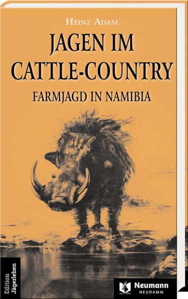 Adam, Jagen im Cattle-Country, Jagderzählungen,