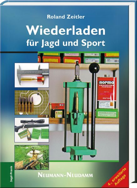 Roland Zeitler, Wiederladen für Jagd und Sport, Patronen