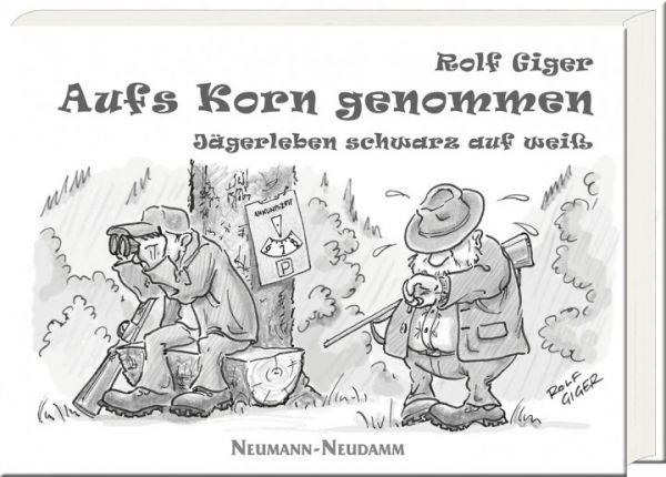 Jägerwitze,Jagdhumor,Humor,Spaß,Witze,Witzebuch,Alltag,Jagdalltag,Geschenk,Jägergeschenk