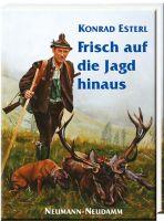 Esterl, Jagdgeschichten, Jagderzählungen