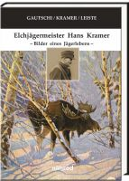 Elchjägermeister Hans Kramer