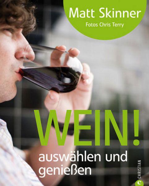 Wein, Weinkunde, Weinauswahl
