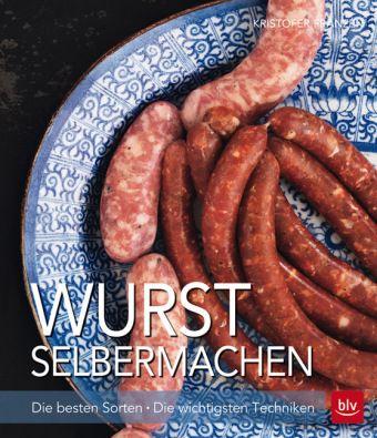 Wurst,Hausmacher,Verwursten,Selbst wursten,Herstellung,Wurstklassiker,echte Wurst,home made wurst