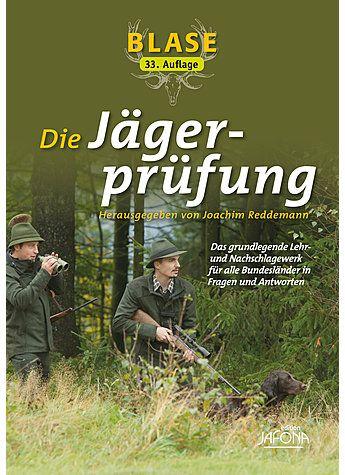 Jägerprüfung, Blase, Jungjägerausbildung, Prüfung