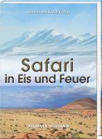 Kräling, Safari, Eis und Feuer, Jagderzählungen, Jagdgeschichten, Neuerscheinung