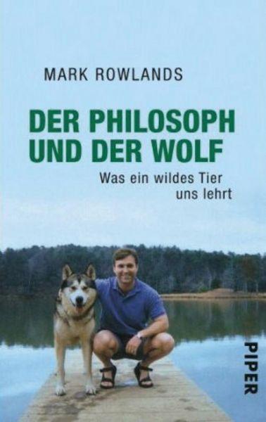 Rowlands, Der Philosoph und der Wolf