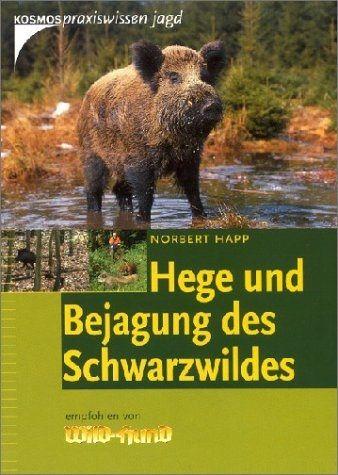 Schwarzwild, Hege, Bejagung
