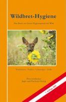 Wildbret-Hygiene, Wildbret, Hygiene beim Wild