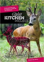 Wildküche, Wild kochen, Wildgerichte, Kochbücher