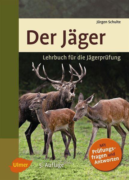 Schulte, Jagdschein, Jägerprüfung, Lehrbuch Jagdschein