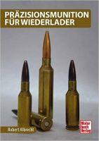Munition, Präzisionsmunition, Wiederlader