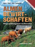 Pflege und Management von Almflächen