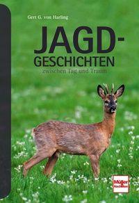 von Harling, Jagdgeschichten, Jagderzählungen