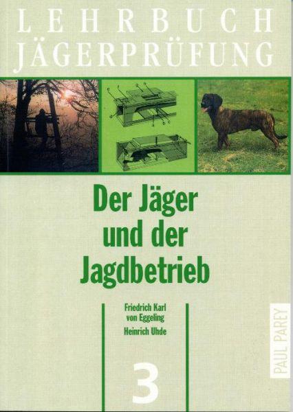 Jägerprüfung, Jagdschein, Jagdausbildung, Jagdbetrieb