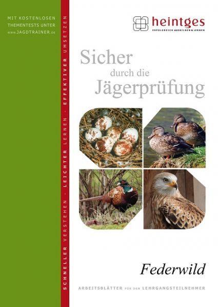 Heintges,Prüfung,Federwild,Vögel,Lebensraum,Nahrung,Besonderheiten,Falknerei
