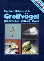 Heidenreich, Greifvögel, Greifvögelhaltung