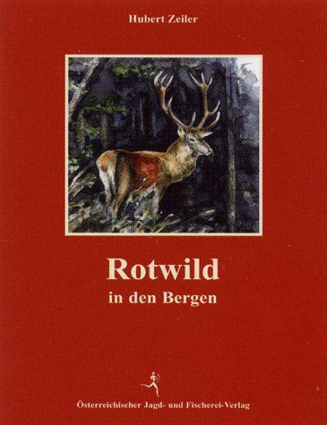 Rotwild,Schalenwild, Bergjagd