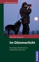 Jagd im Winter, Jagderzählungen, Baujagd