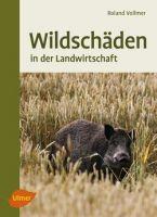 Vollmer, Wildschäden, Schwarzwild, Revier, Forstschaden, Wildschaden