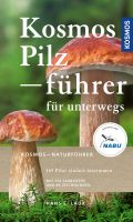 Kosmos, Pilzführer, Pilze, Pilze bestimmen