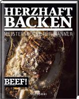 BEEF!, Backbuch, Herzhaft Backen, Tre Torri Verlag, Kochbuch