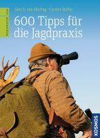 Jagdpraxis, Praxistipps