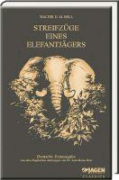 Elefantenjagd, Auslandsjagd, Streifzüge, Jagderzählungen, Bell, Afrika