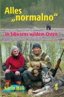 Alles normalno, Sibirien, Jagd in Osteuropa