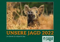 Kalender 2022, Wandkalender 2022, Unsere Jagd