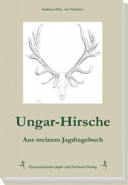 von Nolcken, Ungar-Hirsche, Ungarn, Hirsche