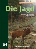 Die Jagd, Jagen, Die Neudammerin, Jahrbuch der Jagd