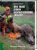 Fischer, Schweißhund, Hundeausbildung, Nachsuche