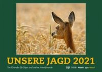 Wandkalender, Wandkalender 2021, Jagdkalender 2021, Jagdkalender, Naturkalender