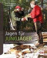 Jungjäger, Jagdpraxis