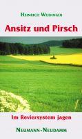 Weidinger, Ansitz, Pirsch