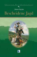 Hayden, Jagd