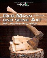 Bothe, Der Mann und seine Axt, Outdoor, Garten, Werkzeuge