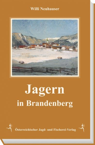 Bergjagd, Brandenberg, Jagd in Österreich