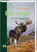 Die Jagd, Neudammerin, Jahrbuch der Jagd, Jahrbuch