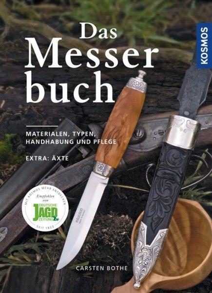 Messerpflege, Messerhandhabung, Messertypen, Messermaterialien
