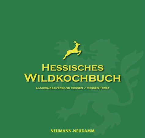 Wildkochbuch Hessen, Wildkochbuch, Kochbuch