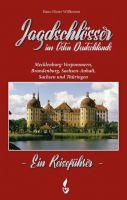 Willkomm, Jagdschlösser,Ostdeutschland, Reiseführer