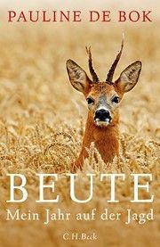 Beute, Jagderzählungen, Frauen auf der Jagd